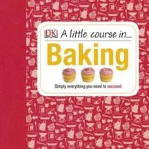 Little Course in Baking