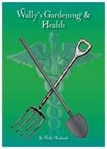 Wallys Gardening & Health